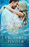 Secret Baby (House of Morgan, #2)