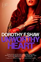 Unworthy Heart (The Donnellys)
