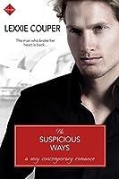 His Suspicious Ways
