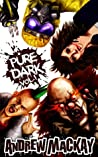 Pure Dark Vol 1: The Ultimate Horror Endurance Test