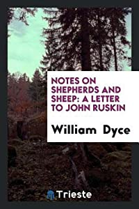 Notes on Shepherds and Sheep: A Letter to John Ruskin