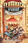 The Pompeii Disaster (The Flashback Four, #3)