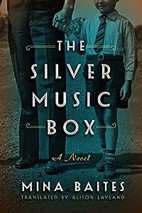 The Silver Music Box (Silver Music Box, #1)