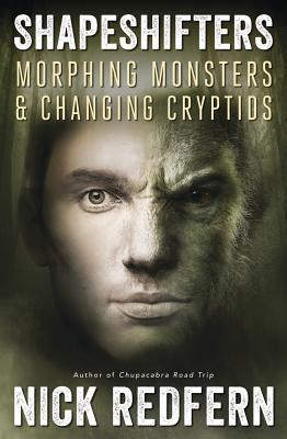 Shapeshifters Morphing Monsters & Changing Cryptids