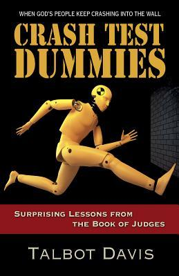 Crash Test Dummies: Surprising Lessons from the Book of Judges