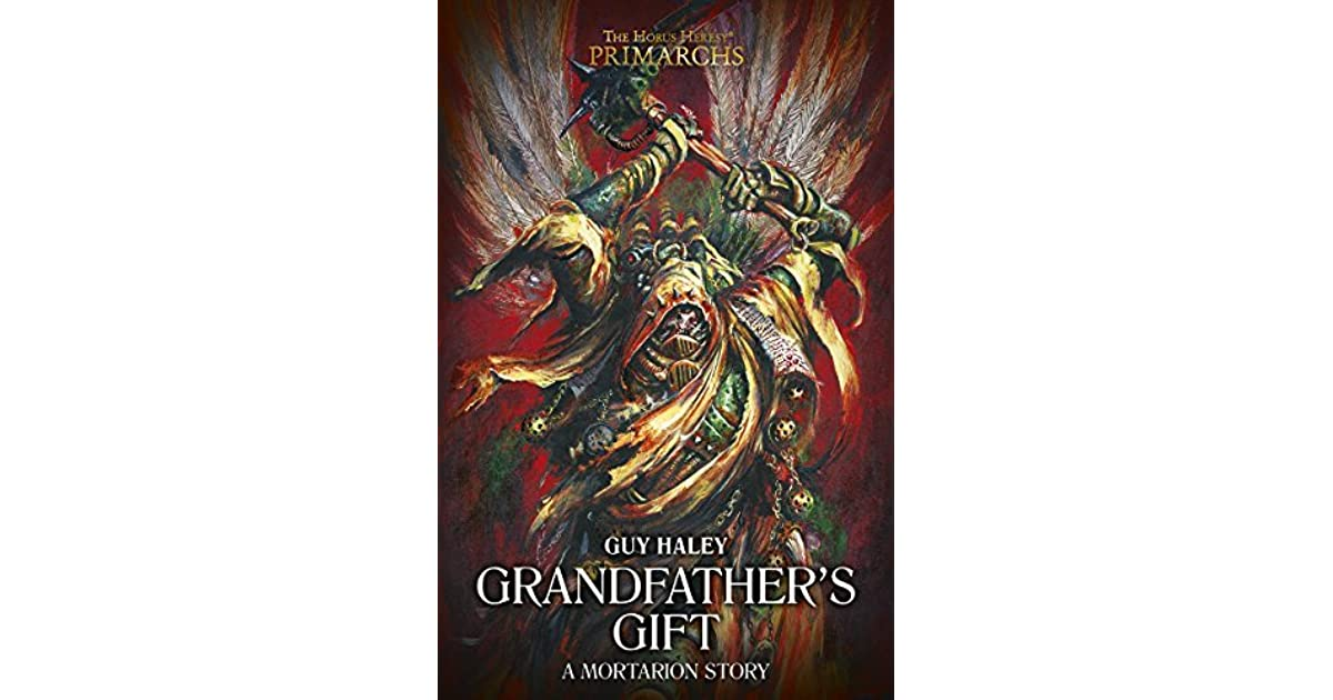 Grandfathers Gift By Guy Haley
