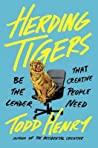 Herding Tigers: M...