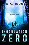 Welcome to the Stone Age (Inoculation Zero #1)