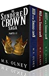 The Sundered Crown Saga: Parts 1-3