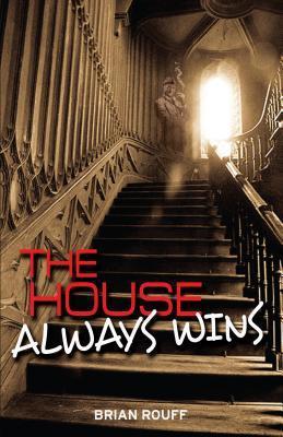 The House Always Wins: A Novel
