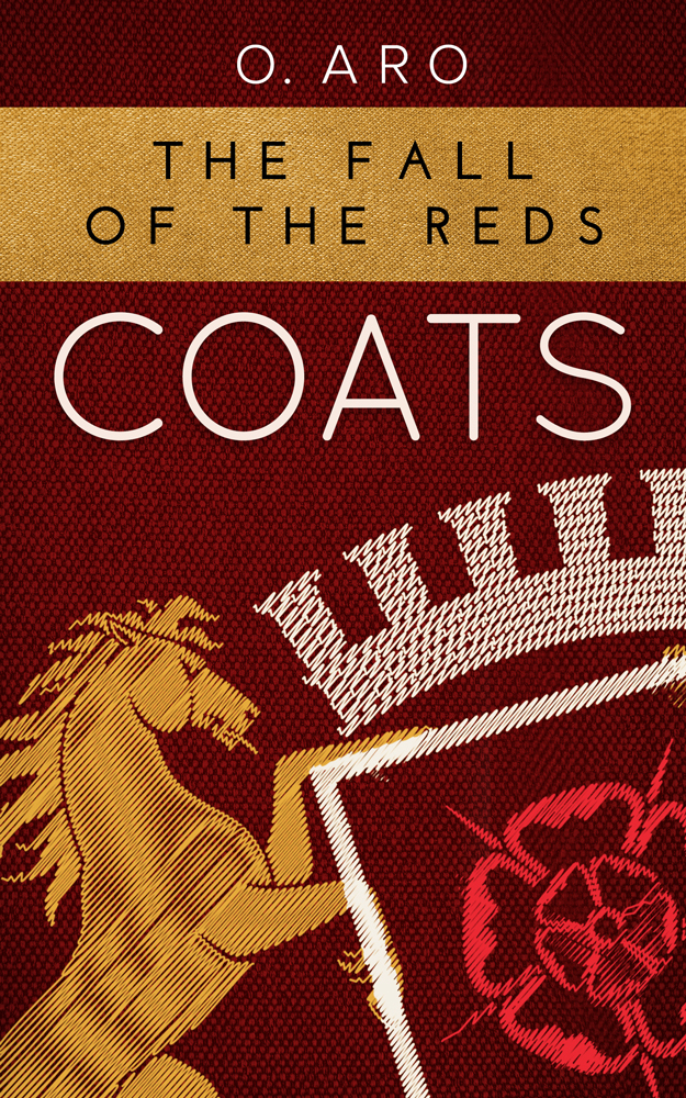 The Fall of the Reds (Coats, #2)  by  Oyinda Aro