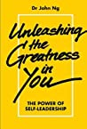 Unleashing the Greatness in You: The Power of Self-Leadership