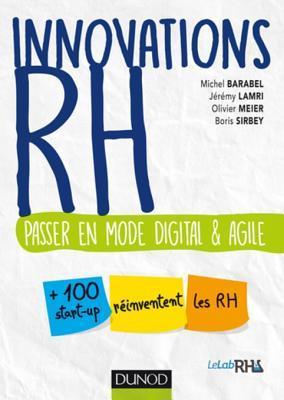 Innovations Rh: Passer En Mode Digital Et Agile Michel Barabel