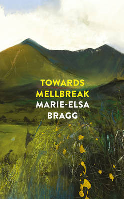 Towards Mellbreak by Marie-Elsa Bragg