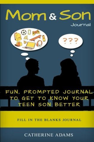 Fun Mom and Son Journal Prompted Journal to Get to Know Your Teen Son Better