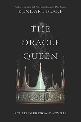 The Oracle Queen (Three Dark Crowns, #0.1)