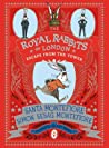 Escape From the Tower (The Royal Rabbits of London #2)