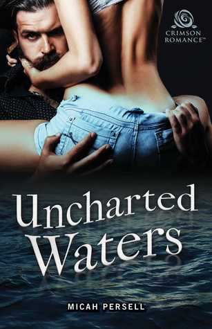 Uncharted Waters by Micah Persell