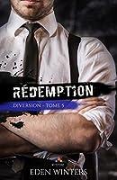 Rédemption: Diversion, T5