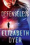 Defenseless (Somerton Security, #1)