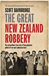 The Great New Zealand Robbery: How gangsters pulled off our most audacious robbery