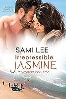 Irrepressible Jasmine (Wild Crush)