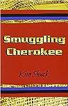 Smuggling Cherokee