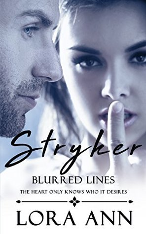 Stryker: Blurred Lines (Price Inc # 1)