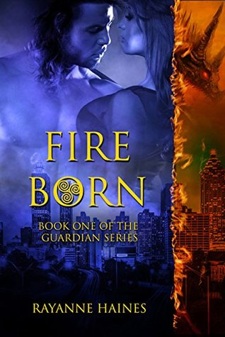 Fire Born (The Guardian, #1)