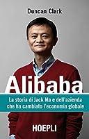Alibaba: La storia di Jack Ma e dell'azienda che ha cambiato l'economia globale