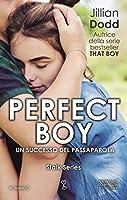 Perfect Boy (Stalk, #1)
