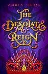 The Desolate Reign (The Narrow Gate Series #2)