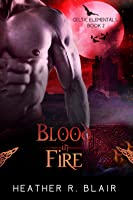Blood in Fire (Celtic Elementals #2)