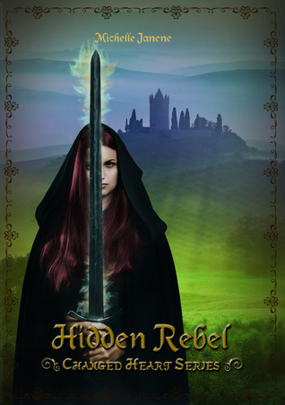 Hidden Rebel by Michelle Janene