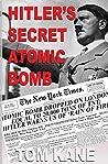 Hitler's Secret Atomic Bomb