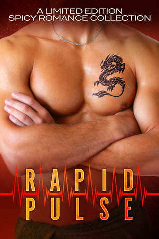 Rapid Pulse: A Limited Edition Spicy Romance Collection