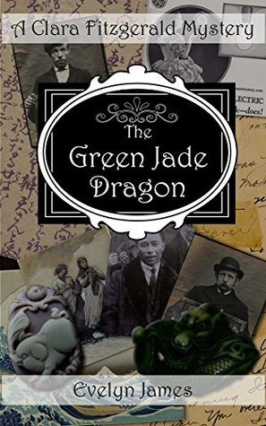 The Green Jade Dragon by Evelyn James