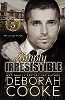 Simply Irresistible (Flatiron Five, #1)