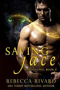 Saving Jace (Fada Shapeshifters, #4)