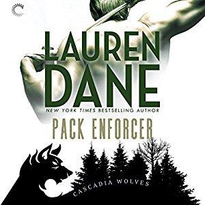 Enforcer Cascadia Wolves 1 By Lauren Dane