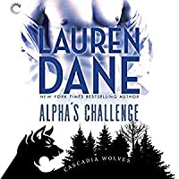 Alpha's Challenge (Cascadia Wolves #4)
