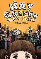 Kat Greene Comes Clean