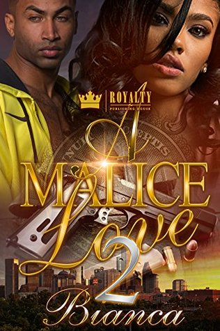 A Malice Love 2 by Bianca