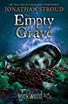 The Empty Grave (Lockwood & Co., #5)