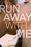 Run Away with Me (Come Back to Me #3)