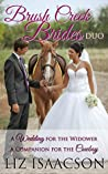 A Brush Creek Brides Duo: A Wedding for the Widower & A Companion for the Cowboy