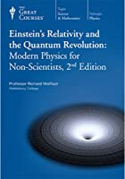 Einstein's Relativity and the Quantum Revolution: Modern Physics for Non-Scientists