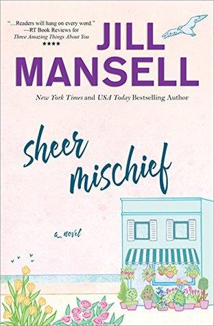 Sheer Mischief by Jill Mansell