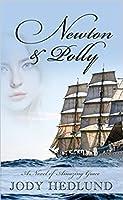 Newton & Polly: A Novel of Amazing Grace