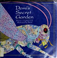 Demi's Secret Garden; Poems